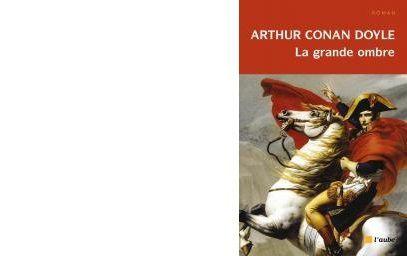 Arthur Conan DOYLE : La grande ombre