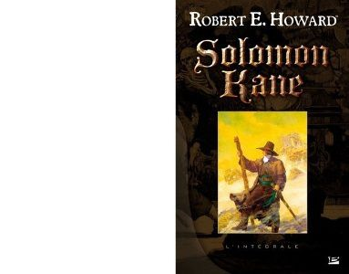Robert E. HOWARD : Solomon Kane.