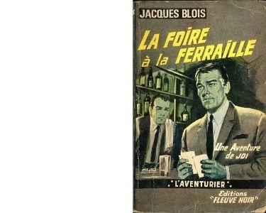 Jacques BLOIS : La foire à la ferraille.