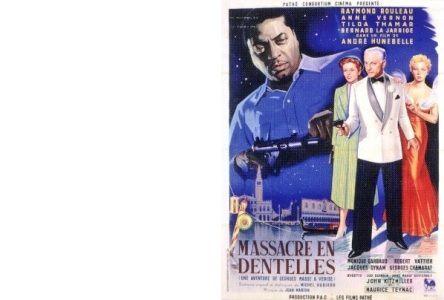 Michel AUDIARD : Massacre en dentelles.