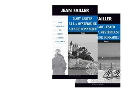 Jean FAILLER : Mary Lester et la mystérieuse affaire Bonnadieu.