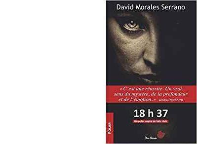 David MORALES SERRANO : 18h37.