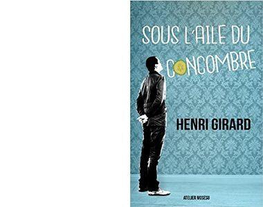 Henri GIRARD : Sous l'aile du concombre.