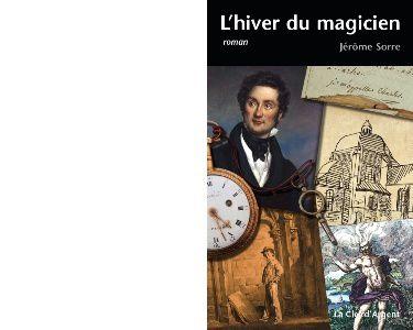 Jérôme SORRE : L'hiver du magicien.