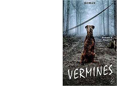 Romain R. MARTIN : Vermines.