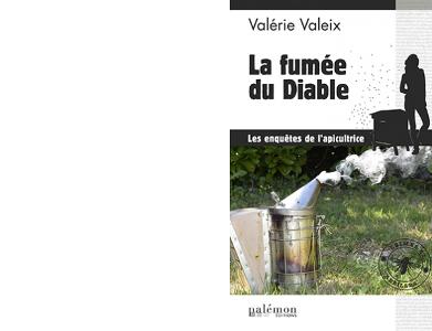 Valérie VALEIX : La fumée du Diable.