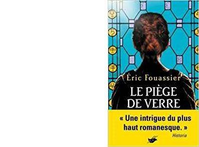Eric FOUASSIER : Le piège de verre.