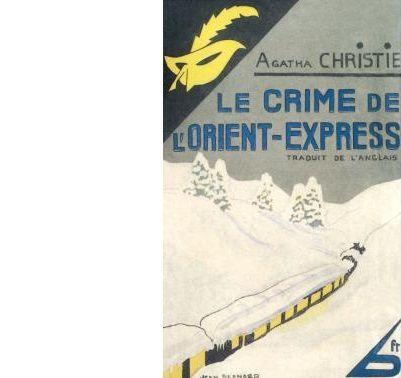 Agatha CHRISTIE : Le crime de l'Orient-Express