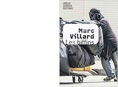 Marc VILLARD : Les biffins.