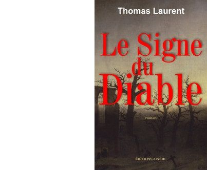 Thomas LAURENT : Le signe du Diable.