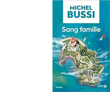 Michel BUSSI : Sang famille.