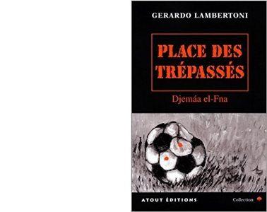 Gérardo LAMBERTONI : Place des trépassés.