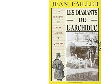 Jean FAILLER : Les diamants de l'Archiduc.