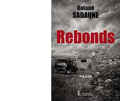 Roland SADAUNE : Rebonds.
