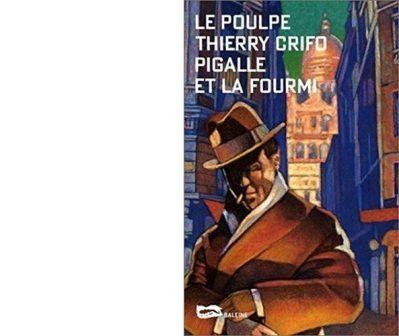 Thierry CRIFO : Pigalle et la fourmi.