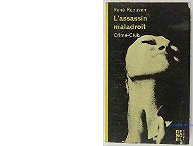 Première édition Collection Crime-club. Editions Denoël. Parution 1970.