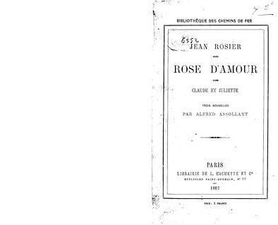 Alfred ASSOLANT : Rose-d'Amour.