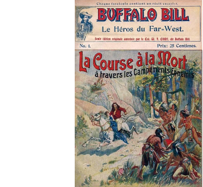 BUFFALO Bill : La course à la mort à travers les campements ennemis.