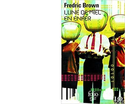 Fredric BROWN : Lune de miel en Enfer