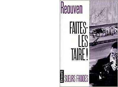 René REOUVEN : Faites-les taire !