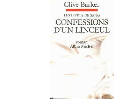 Clive BARKER : Confessions d'un linceul