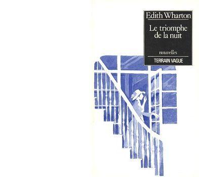 Edith WHARTON : Le triomphe de la nuit
