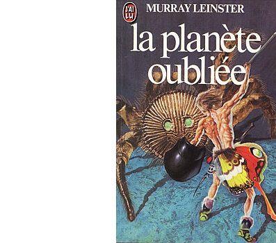 Murray LEINSTER : La planète oubliée