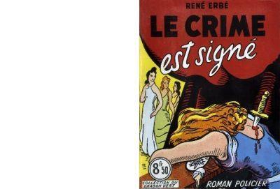 René ERBE : Le crime est signé.
