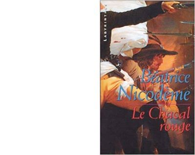Béatrice NICODEME : Le Chacal Rouge.