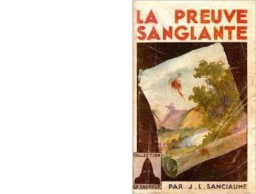 Joseph-Louis SANCIAUME : La preuve sanglante.