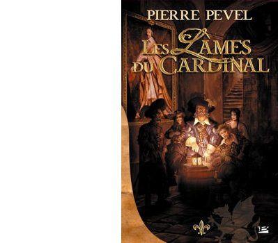 Pierre PEVEL : Les lames du Cardinal.