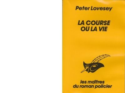 Peter LOVESEY : La course ou la vie