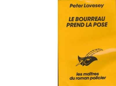 Peter LOVESEY : Le bourreau prend la pose