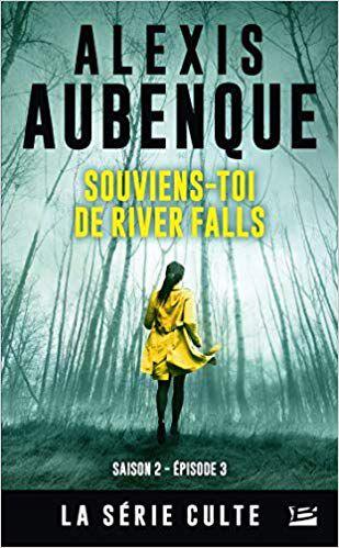 Alexis AUBENQUE : Souviens-toi de Rivers Falls.