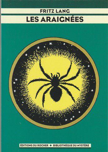 Fritz LANG : Les Araignées