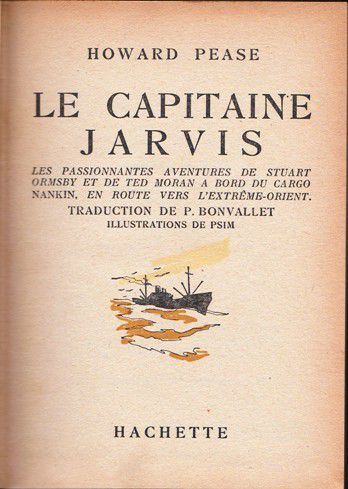 Howard PEASE : Le capitaine Jarvis