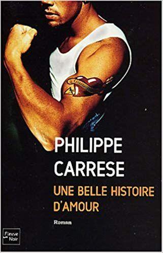 Philippe CARRESE : Une belle histoire d'amour.