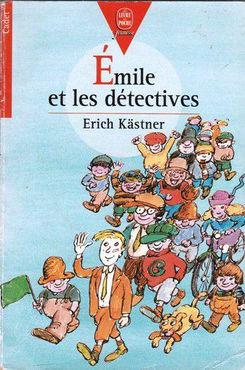 Erich KÄSTNER : Emile et les détectives