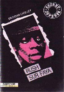 Baudouin CHAILLEY : Rush sur Faya.