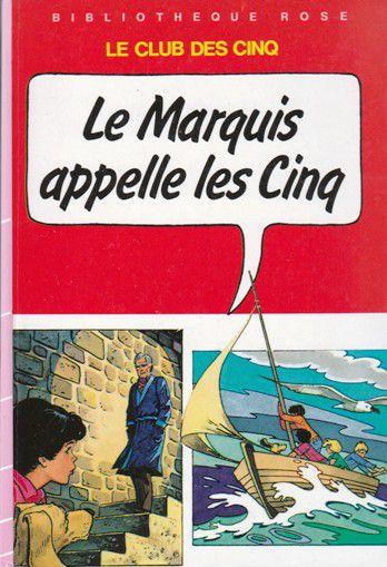 Claude VOILIER : Le Marquis appelle les Cinq.
