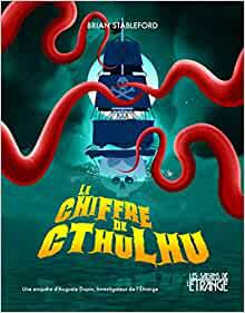 Brian STABLEFORD : Le chiffre de Cthulhu