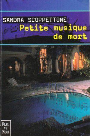 Sandra SCOPPETTONE : Petite musique de mort