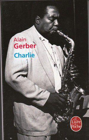 Alain GERBER : Charlie.