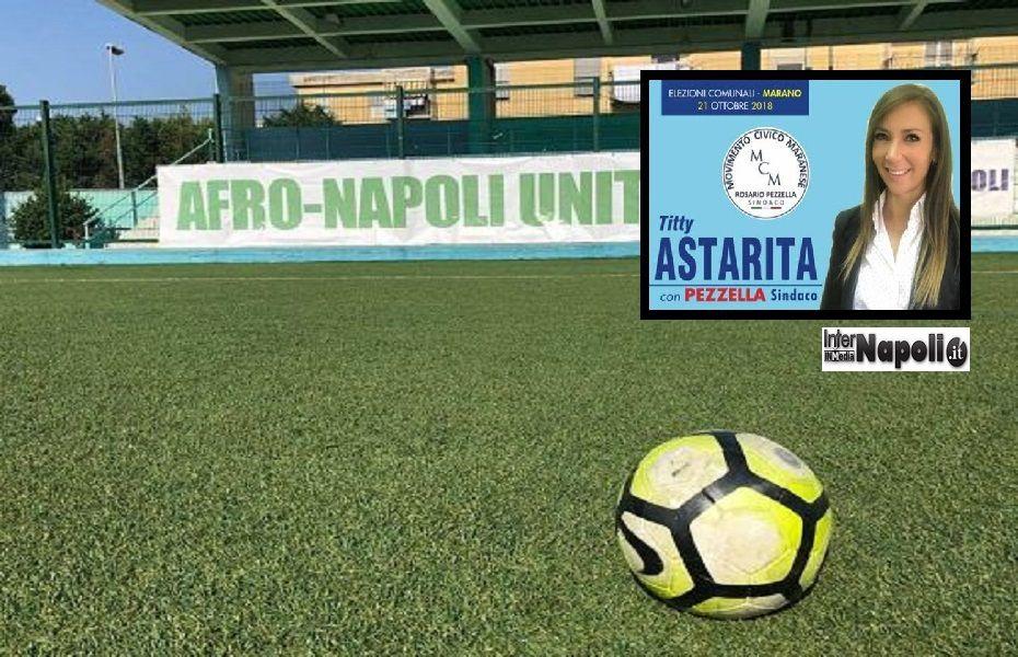 Titty Astarita - Stadio Afro Napoli United