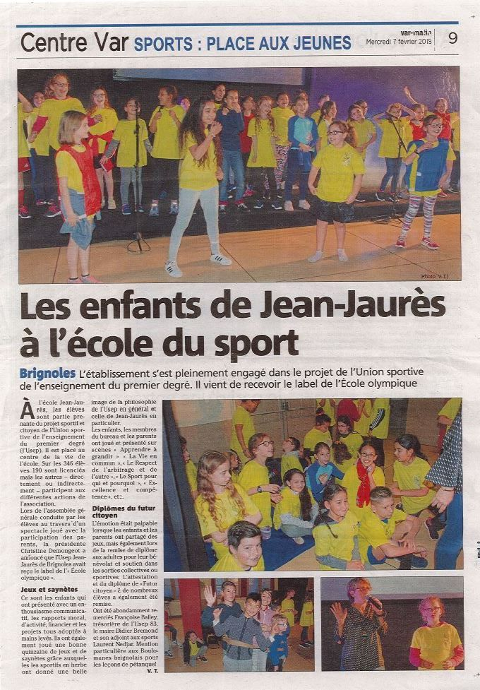 l'école Jean JAURES a reçu le label de l'école de l'olympisme par l'Inspection de l'Education Nationale pour son action sportive au travers de son association USEP