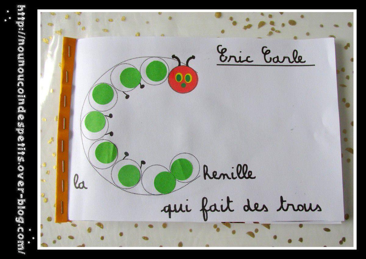 """.. Activité autour du livre """" La chenille qui fait des trous """" de Eric Carle .."""