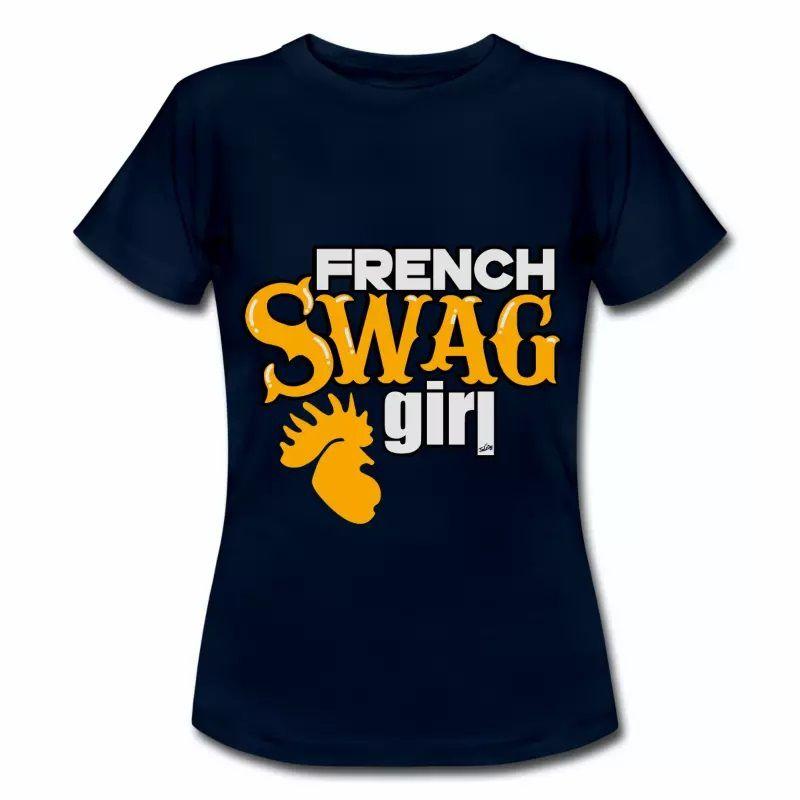 T shirt France French Swag Girl FBM