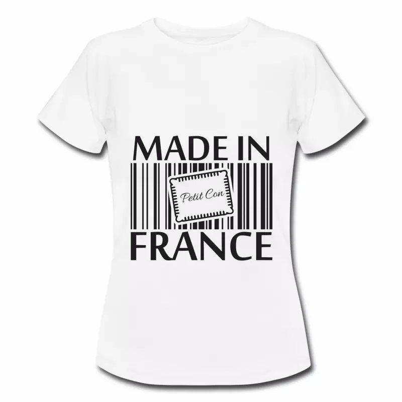 T shirt blanc femme Humour petit con Made in France