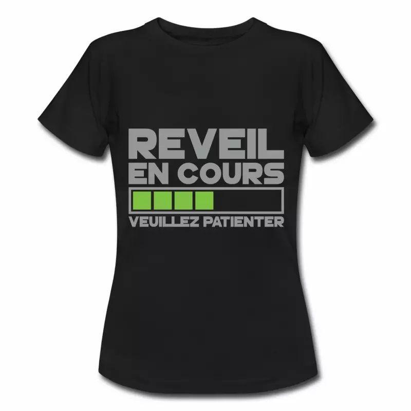 T shirt noir femme Humour Réveil en cours