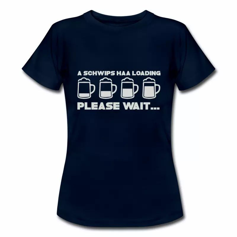 T shirt bleu m femme Humour Alsace Beer Please Wait